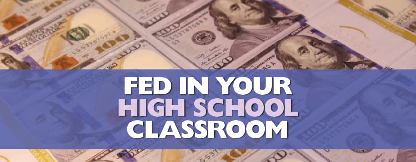 Fed in your High School Classroom