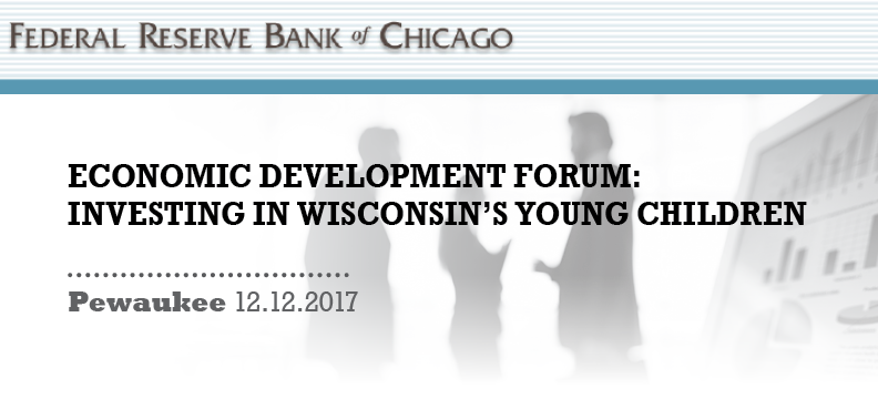 Economic Development Forum: Investing in Wisconsin's Young Children