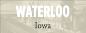 Waterloo, IA Profile